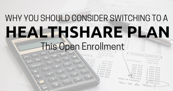 Why Consider Switching to a Healthshare Plan This OE